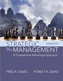 Strategic Management: A Competitive Advantage Approach, Concepts (16th Edition)