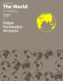 World: A History, The, Volume 1 Plus NEW Generic MyHistoryLab -- Access Card Package (3rd Ed...