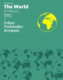 World: A History, The, Volume 2 Plus NEW Generic MyHistoryLab -- Access Card Package (3rd Ed...