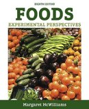 Foods: Experimental Perspectives (8th Edition)