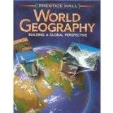 Prentice Hall World Geography Building a Global Perspective