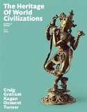 The Heritage of World Civilizations: Combined Volume Plus NEW MyHistoryLab for World History...