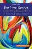 Prose Reader: Essays for Thinking, Reading, and Writing Plus MyWritingLab with Pearson eText...