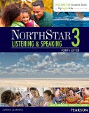 NorthStar Listening & Speaking 3 with Interactive Student Book and MyEnglishLab