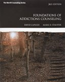 Foundations of Addictions Counseling with MyCounselingLab with Pearson eText -- Access Card ...