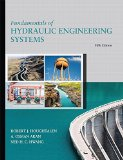 Fundamentals of Hydraulic Engineering Systems (5th Edition)