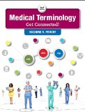 Medical Terminology: Get Connected! (2nd Edition)