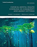 Clinical Mental Health Counseling in Community and Agency Settings with MyCounselingLab with...