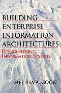 Building Enterprise Information Architectures Reengineering Information Systems
