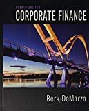 Corporate Finance Plus MyLab Finance with Pearson eText -- Access Card Package (4th Edition)...