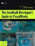 The Smalltalk Developer's Guide to VisualWorks with Disk, Vol. 9