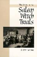Story of the Salem Witch Trials We Walked in Clouds and Could Not See Our Way
