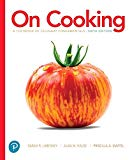 On Cooking: A Textbook of Culinary Fundamentals (6th Edition) (What's New in Culinary & Hosp...