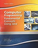 Computer Programming: Fundamental Concepts Using Java Teacher's Edition