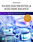 Pearson Reviews & Rationales: Fluids, Electrolytes, & Acid-Base Balance with Nursing Reviews...