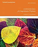 Counseling: A Comprehensive Profession (8th Edition) (Merrill Counseling)