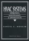 Hvac Systems Operation, Maintenance, & Optimization
