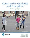 Constructive Guidance and Discipline: Birth to Age Eight (7th Edition)