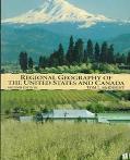 Regional Geography of U.s.+canada