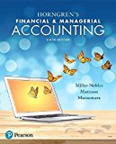 Horngren's Financial & Managerial Accounting Plus MyAccountingLab with Pearson eText -- Acce...