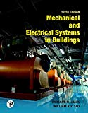 Mechanical and Electrical Systems in Buildings (6th Edition) (What's New in Trades & Technol...