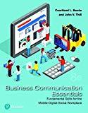 Business Communication Essentials: Fundamental Skills for the Mobile-Digital-Social Workplac...