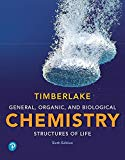General, Organic, and Biological Chemistry: Structures of Life (6th Edition)