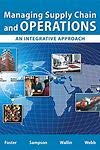 Managing Supply Chain and Operations: An Integrative Approach (2nd Edition) (What's New in O...