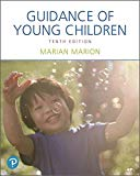 Guidance of Young Children, with Enhanced Pearson eText -- Access Card Package (10th Edition...