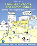 Families, Schools, and Communities: Building Partnerships for Educating Children (7th Edition)