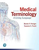 Medical Terminology: A Living Language PLUS MyLab Medical Terminology with Pearson eText - A...
