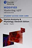 Modified Mastering A&P with Pearson eText -- Standalone Access Card -- for Human Anatomy & P...