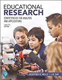 Educational Research: Competencies for Analysis and Applications plus MyLab Education with P...