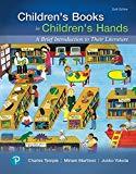 Children's Books in Children's Hands: A Brief Introduction to Their Literature (6th Edition)...