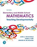 Elementary and Middle School Mathematics: Teaching Developmentally plus MyLab Education with...