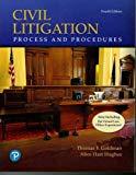 Civil Litigation: Process and Procedures (4th Edition)