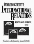 Introduction to International Relations Power and Justice