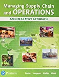 Managing Supply Chain and Operations: An Integrative Approach Plus MyLab Operations Manageme...