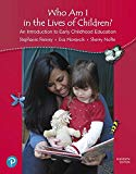 California Version of Who Am I in the Lives of Children? An Introduction to Early Childhood ...