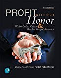 Profit Without Honor: White Collar Crime and the Looting of America (7th Edition) (What's Ne...