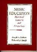 Music Education Historical Contexts and Perspectives
