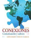 Conexiones: Comunicacin y cultura (4th Edition)