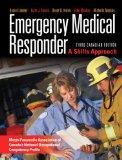 Emergency Medical Responder: A Skills Approach, Third Canadian Edition (3rd Edition)