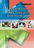 Foundations of EMS Education: Leader-Guided Lectures