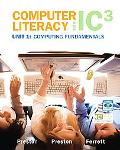 Computer Literacy for IC3 - 2007 Edition