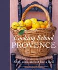 Cooking School: Provence