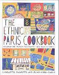 Ethnic Paris Cookbook