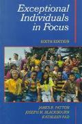 Exceptional Individuals in Focus