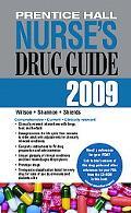 Prentice Hall Nurse's Drug Guide 2009
