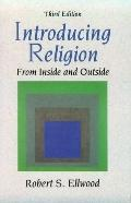 Introducing Religion: From Inside and Outside (3rd Edition)